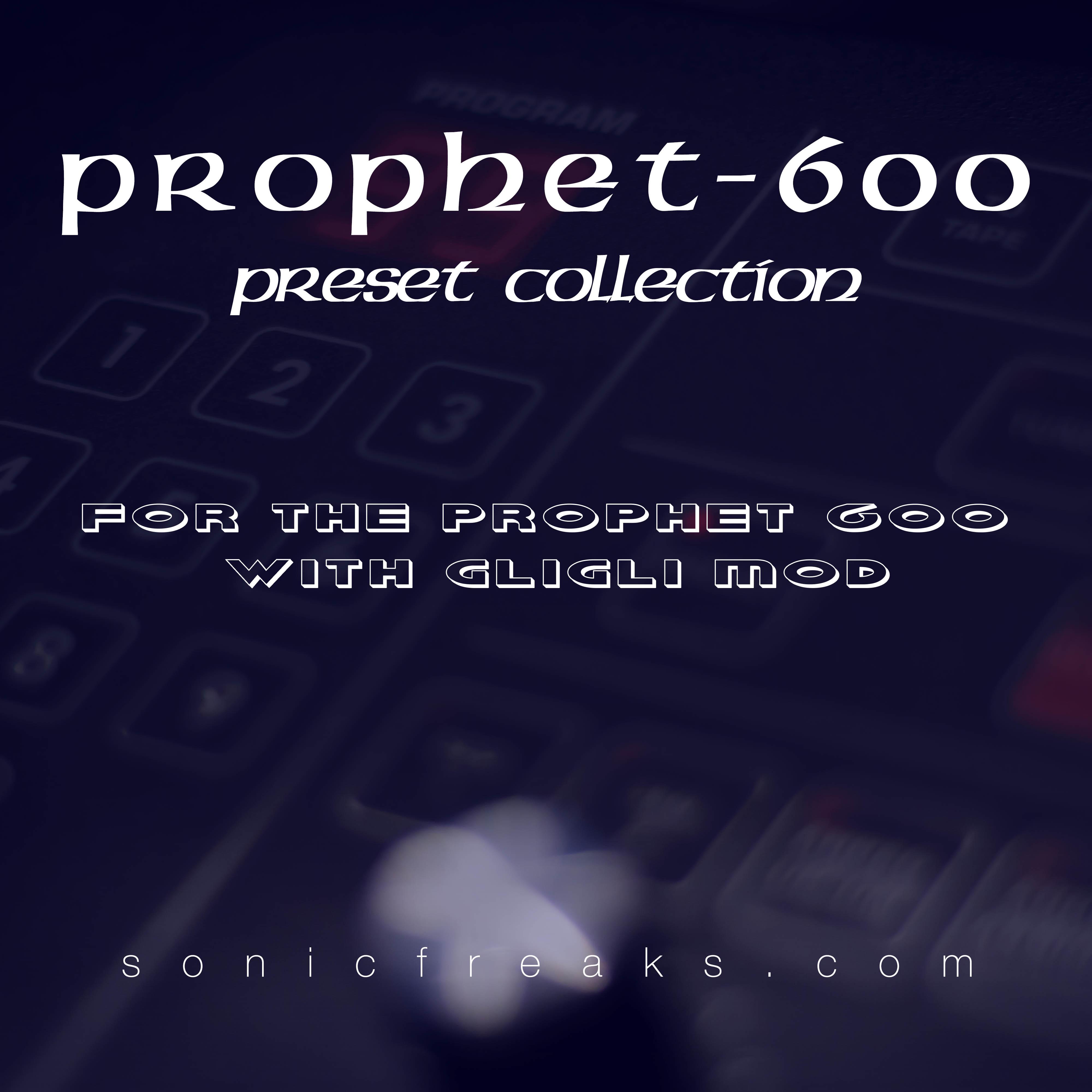Prophet 600 gligli Collection